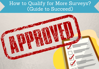 how to qualify for more surveys header