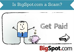 is bigspot.com a scam