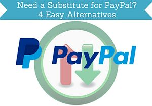 need a substitute for paypal