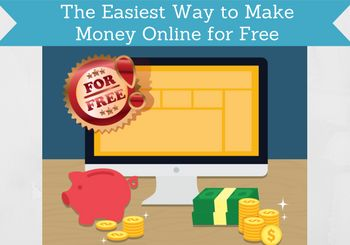 the easiest way to make money online for free featured