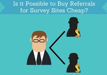 possible to buy referrals for survey sites cheap