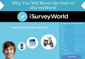 Why You Will Never Get Paid on iSurveyWorld (Spot the Signs)