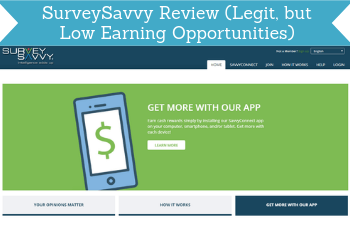 SurveySavvy Review (Legit, but Low Earning Opportunities)