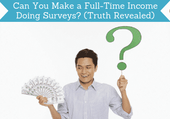 can you make a full-time income doing surveys header