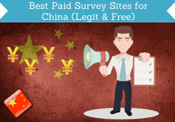 Best Paid Survey Sites For China Header